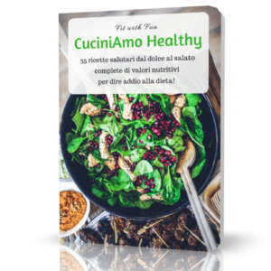 CuciniAmo Healthy - Ebook (formati PDF - Kindle - Cartaceo)