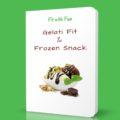 EBook Gratuito Gelati Fit & Frozen Snacks Fit with Fun