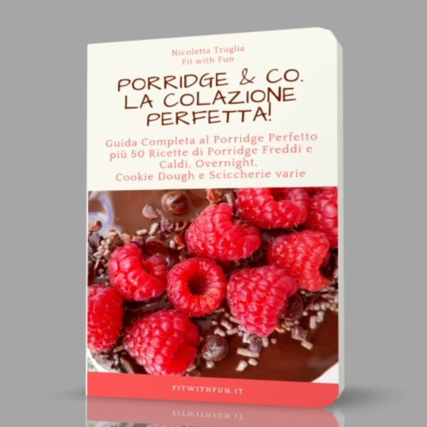 Porridge & Co. La Colazione Perfetta! Ebook Pdf