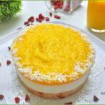 Cheesecake Semifreddo Cocco Mango e Bacche di Goji