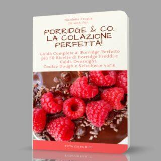 Porridge & Co La Colazione Perfetta Cartaceo