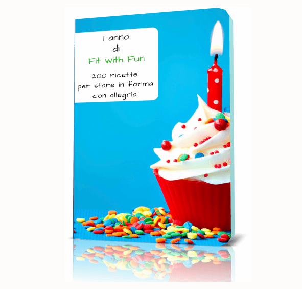 1 anno Fit with Fun - 200 ricette - Ebook Pdf