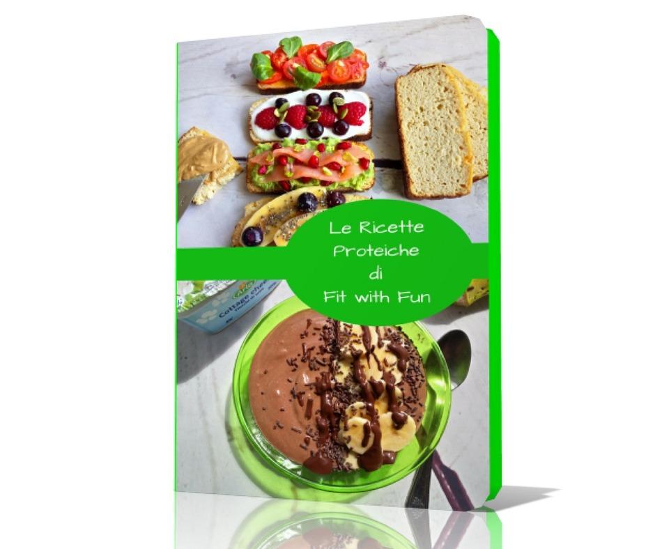 Ebook Pdf Le Ricette Proteiche di Fit with Fun
